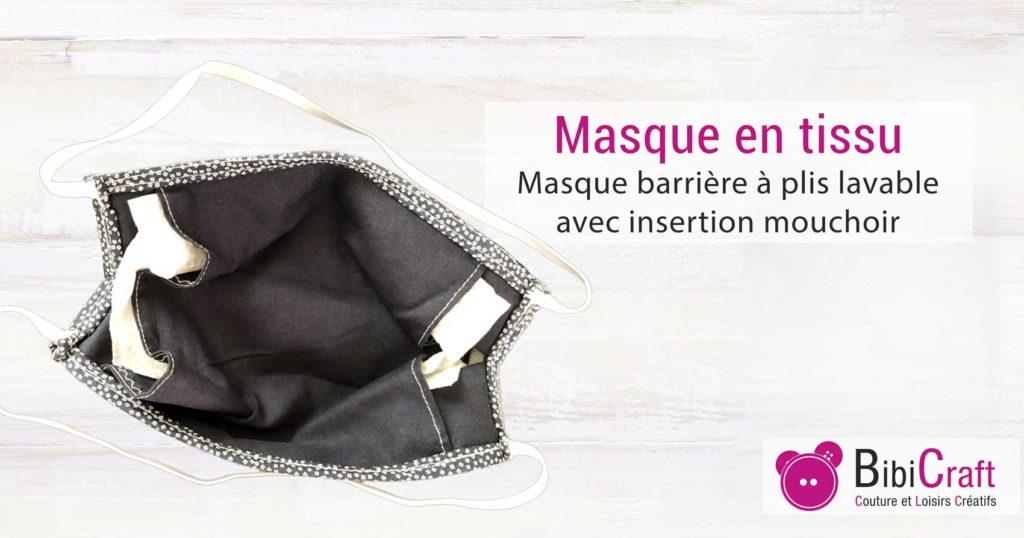 masque tissu lavable insertion mouchoir